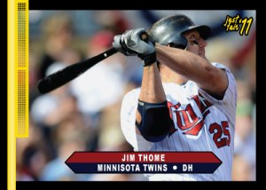 Twins Jim Thome Just Fair 2011