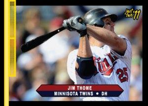 Twins Jim Thome Just Fair 2011