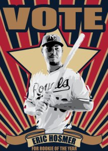 Eric Hosmer Vote Rookie of the Year