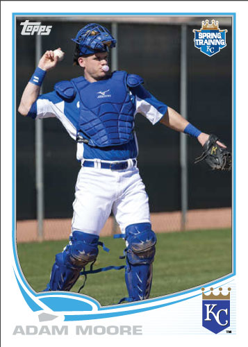 Adam Moore 2013 Royals spring training custom card.