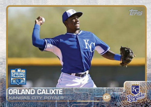 2015 Kansas City Royals Spring Training set - Orlando Calixte custom card