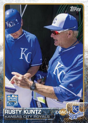 2015 Kansas City Royals Spring Training set - Rusty Kuntz custom card