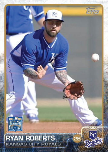 Ryan Roberts 2015 Kansas City Royals spring training custom card