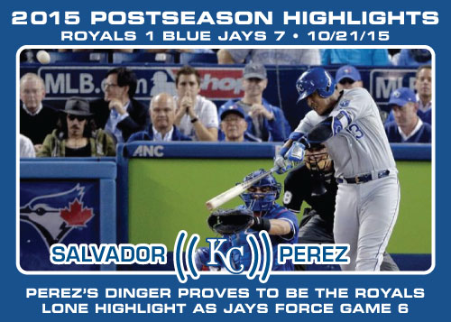 Salvador Perez 2015 Royals postseason highlight card.