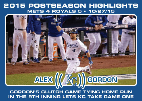 Alex Gordon 2015 Royals postseason highlight card.