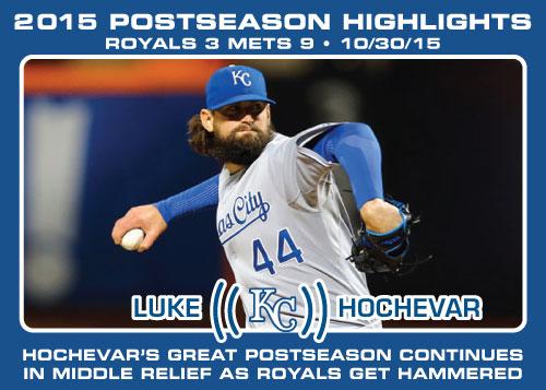 Luke Hochevar 2015 Royals postseason highlight card.