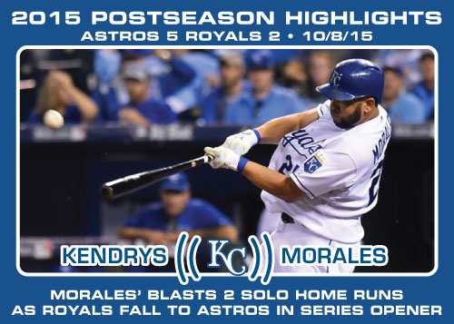 Kendrys Morales 2015 Royals postseason highlight card.