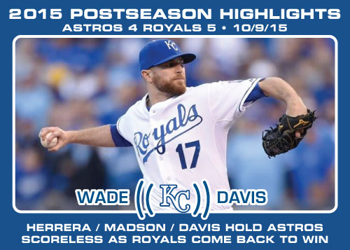 Wade Davis 2015 Royals postseason highlight card.
