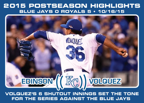 Edinson Volquez 2015 Royals postseason highlight card.