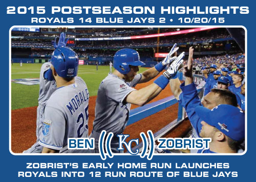 Ben Zobrist 2015 Royals postseason highlight card.