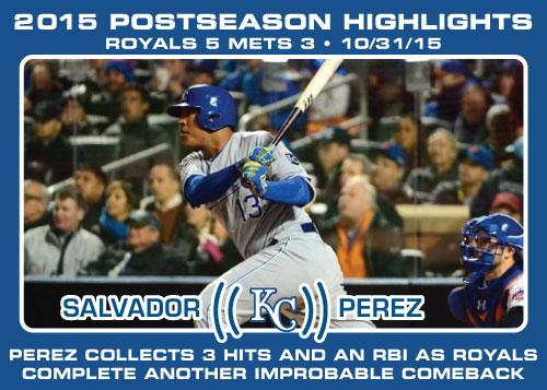 Salvador Perez 2015 Royals postseason highlight card.