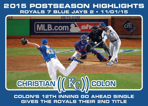 Christian Colon 2015 Royals postseason highlight card.