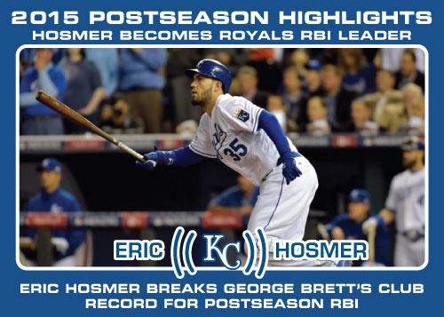 Eric Hosmer Royals Postseason RBI record 2015 Royals postseason highlight card.