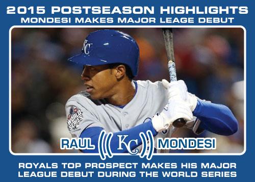 Raul Mondesi Major League Debut 2015 Royals postseason highlight card.