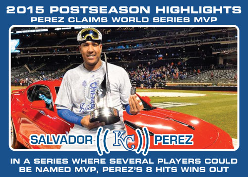 Salvador Perez World Series MVP 2015 Royals postseason highlight card.
